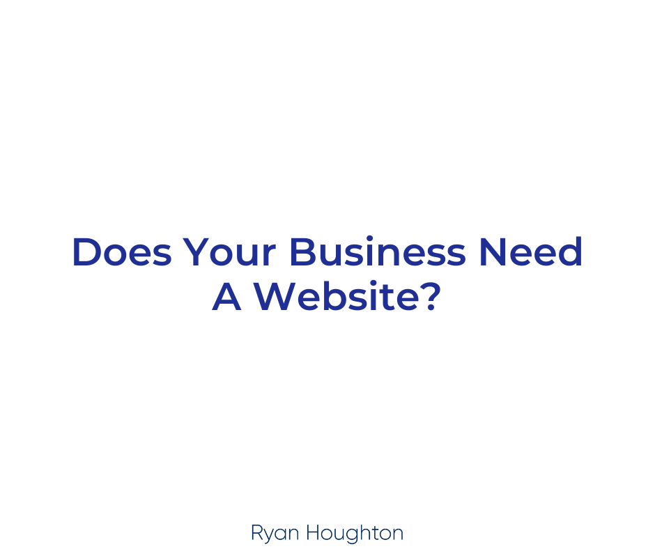 Does Your Business Need A Website?