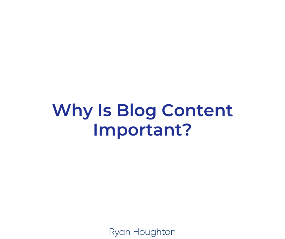 Why Is Blog Content Important?