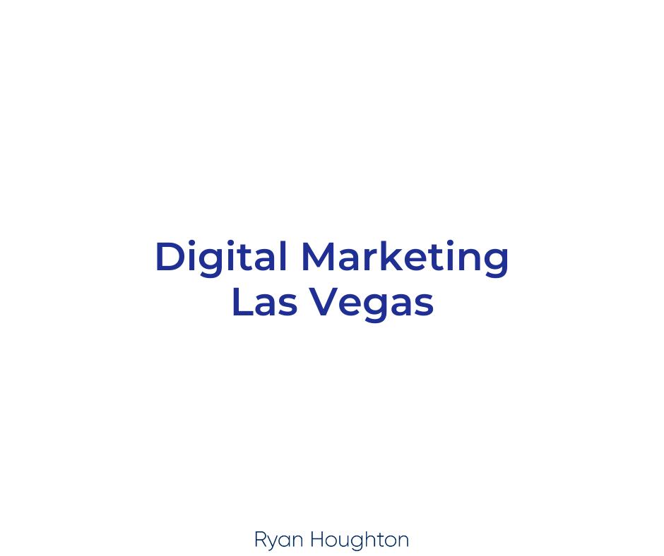 Digital Marketing Las Vegas