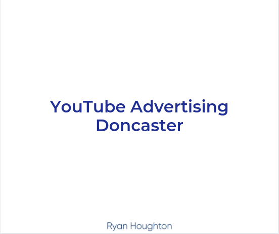 YouTube Advertising Doncaster