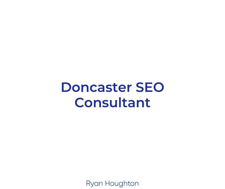 Doncaster SEO Consultant