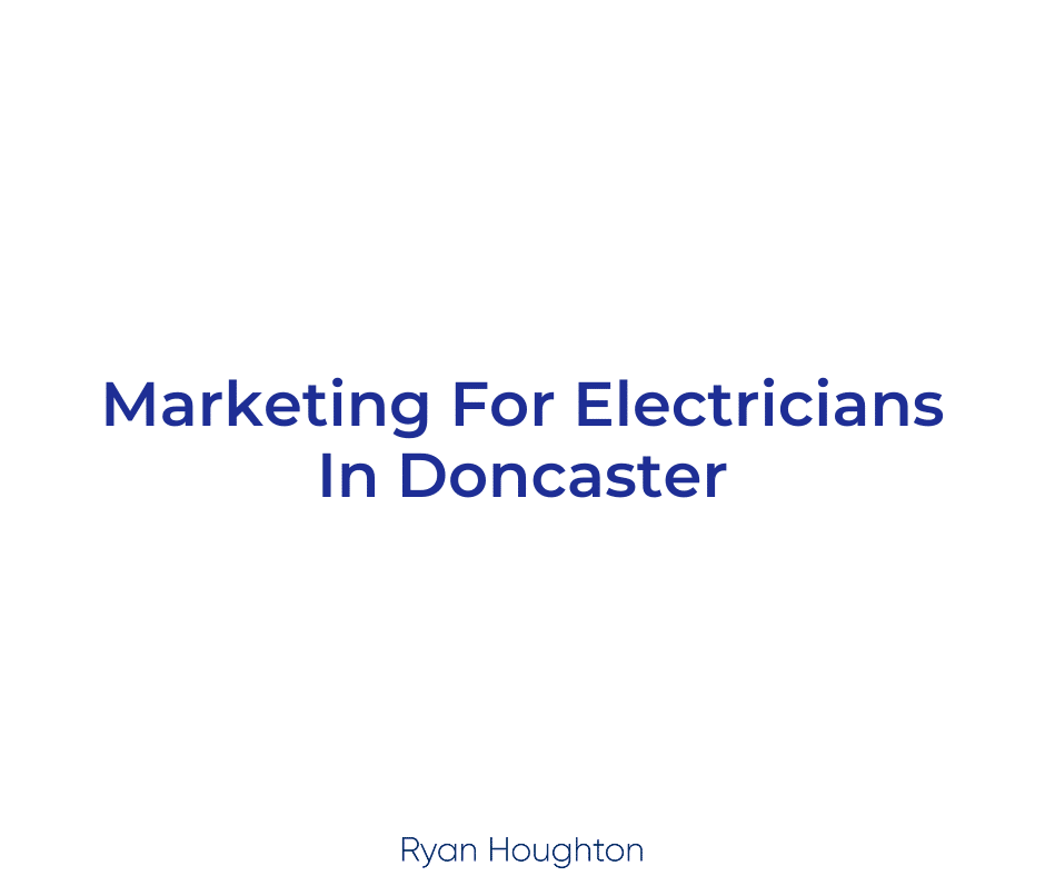 Marketing For Electricians In Doncaster
