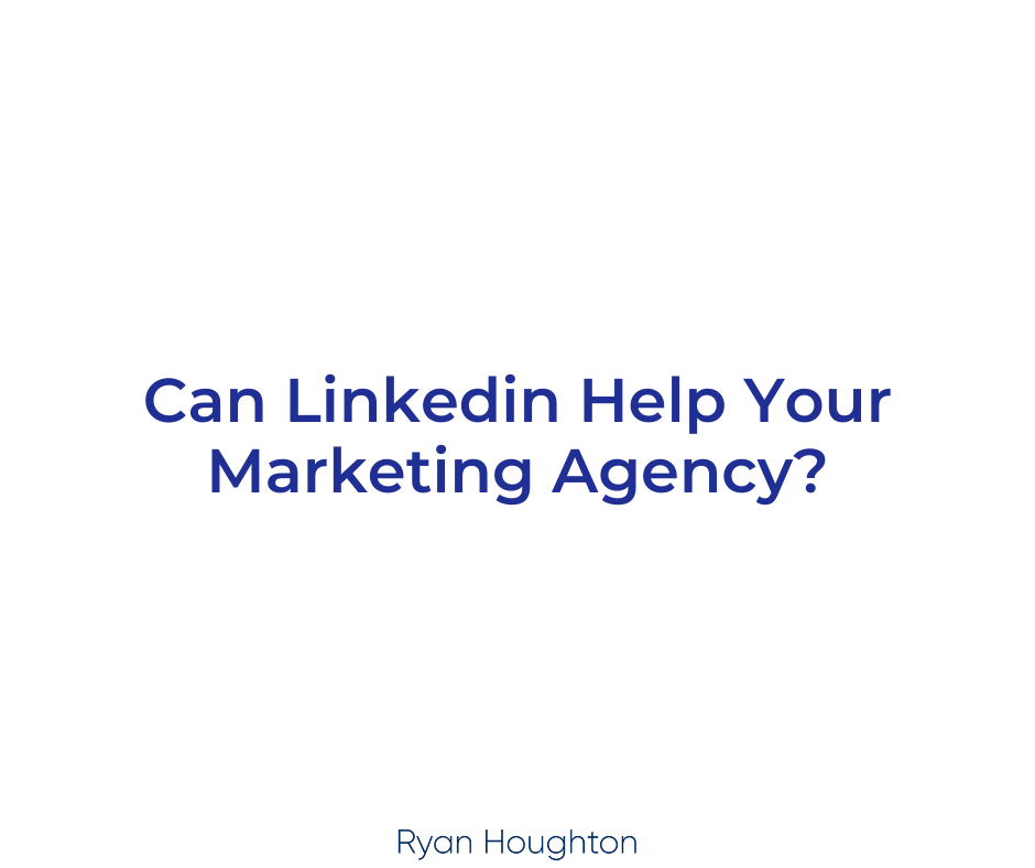 Can Linkedin Help Your Marketing Agency