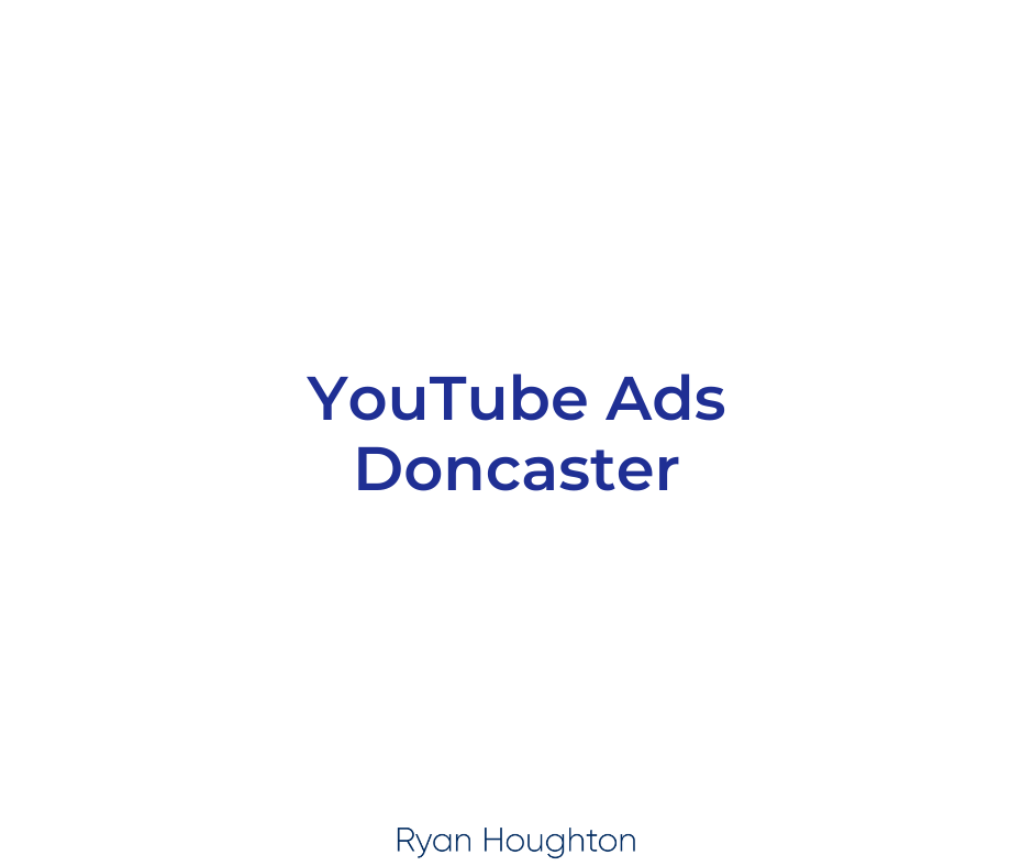 YouTube Ads Doncaster