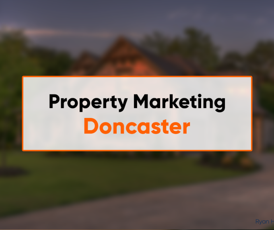 Marketing For Property In Doncaster